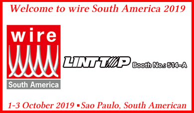 LINT TOP will attend wire South America 2019